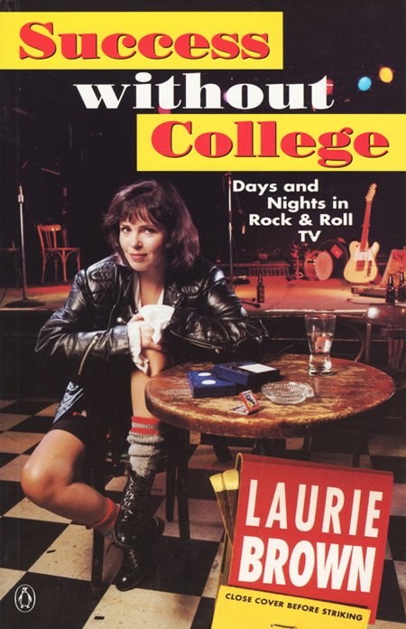 Laurie Brown Success Without College